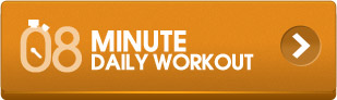 8 MINUTE DAILY WORKOUT